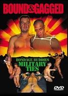 Bondage Buddies: Military Ties