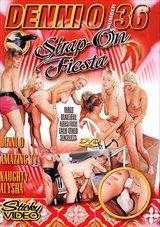Denni O 36: Strap-On Fiesta