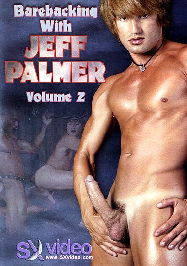 Barebacking With Jeff Palmer 2 Cover Front