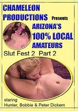 Slut Fest 2:  Part 2