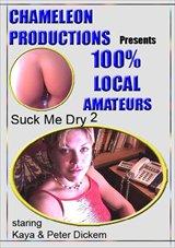 Suck Me Dry 2
