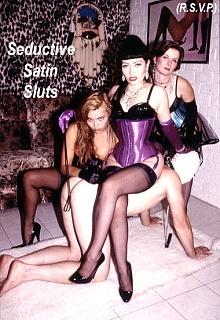Seductive Satin Sluts