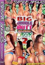 Big Bubble Butt Brazilian Orgy 2