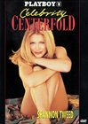 Playboy's Celebrity Centerfold:  Shannon Tweed