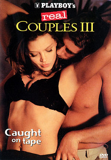 Playboy's Real Couples 3: Caught On Tape cover
