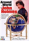 Around The World With John 'The Wadd' Holmes