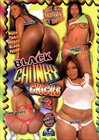 Black Chunky Chicks  2