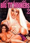 Boobsville Big Tit Hookers 2