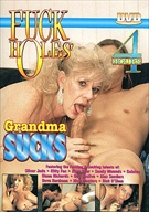 Fuck Holes: Grandma Sucks
