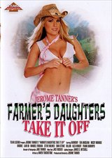 Jerome Tanners Farmer's Daughters Take It Off