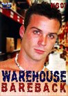 Warehouse Bareback