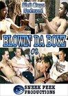 Blowin' Da Boyz 3