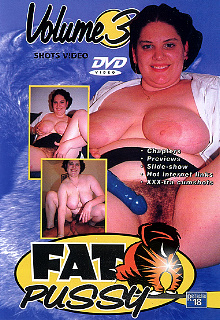 Fat Pussy 3