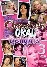 Chocolate Oral Delights 3