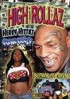 High Rollaz:  Heavy Hittaz Going Crazy