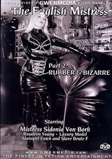 The English Mistress 2: Rubber And Bizarre