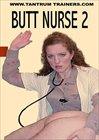 Butt Nurse 2