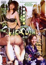 Adult Movies presents The Shiofuki 5