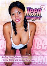 Adult Movies presents Teen Philippine 2