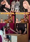 Nylons On...Nylons Off