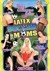 Latex Soccer Moms