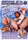 Denni O's Amateur Sluts And Real Swingers 54:Another Butthole Movie