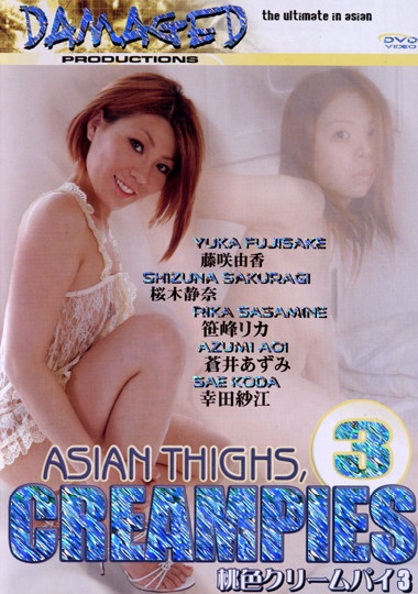 Watch Asian Thighs, Cream Pies 3 | Watch Adult Videos Online - oopsvid.com
