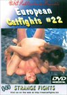 European Catfights 22