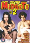 Twisted Midgets 2