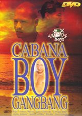 Cabana Boy GangBang