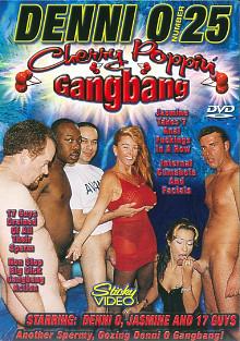 Denni O 25: Cherry Poppin Gangbang