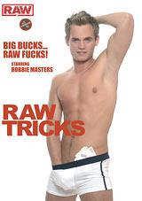 Raw Tricks
