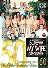 Screw My Wife Please 50: The Golden Anniversary Edition