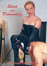 Madame Christine: Strict And Demanding