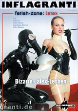 Fetish Zone: Latex: Bizarre Latex Lesben