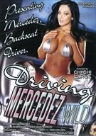 Driving Mercedez Wild