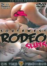 Southwest Rodeo Sluts