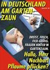 Die Versteckte Kamera - In Deutschland Am Gartenzaun