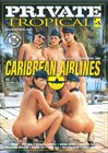 Private Tropical 10: Caribbean Airlines