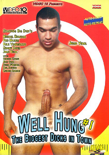 Well Hung: The Biggest Dicks In Town