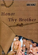 Honor Thy Brother