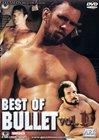 Best Of Bullet