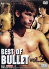 Best Of Bullet 2