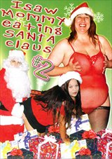 I Saw Mommy Eating Santa Claus 2