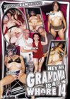 Hey, My Grandma Is A Whore 14