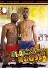 Blacks In Da House 2