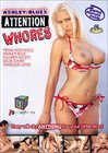 Ashley Blue's Attention Whores