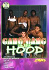 Gang Bang In The Hood