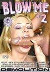 Blow Me 2