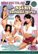 Adult Movies presents Sakura Tales 9: More Asian School Girls